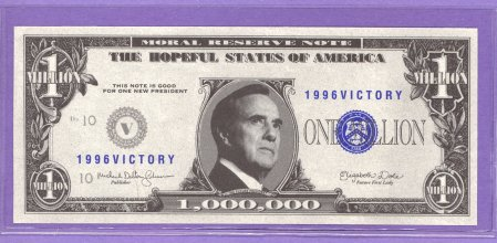 Bob Dole Moral Reserve Note 1996 Victory Political Note