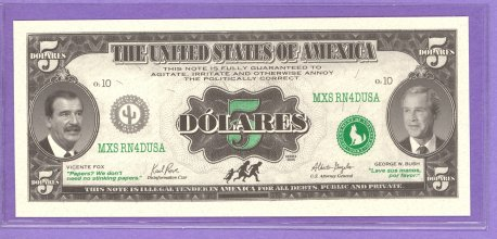 5 Dolares Border Note Fox and Bush Political Note