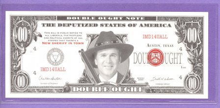 George W Bush New Sheriff in Town Political Note