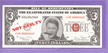 Bill Clinton Not Guilty Bill of Redemption Political Note