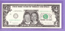 Bill and Hillary Clinton Four More Years Political Note
