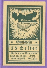 Gries am Brenner Austria Notgeld 75 Heller Note an261