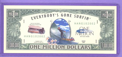 Everybody's Gone Surfin' $1,000,000 Note