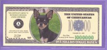 Chihuahuas Million Doggie Bones Fantasy or Novelty Note