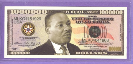 Martin Luther King Million Dollar Fantasy or Novelty Note