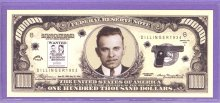 John Dillinger $100,000 Fantasy or Novelty Note