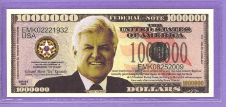 Ted Kennedy $1,000,000 Novelty or Fantasy Note