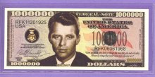 Bobby Kennedy $1,000,000 Fantasy or Novelty Note