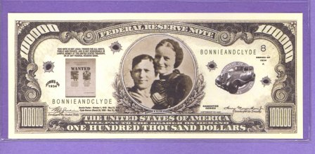 Bonnie and Clyde $100,000 Fantasy or Novelty Note