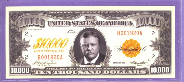 Woodrow Wilson $10,000 Gold Certificate Novelty or Fantasy Note ...