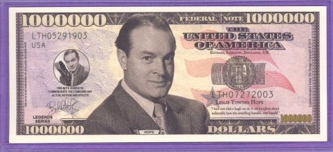 Bob Hope Million Dollar Fantasy or Novelty Note